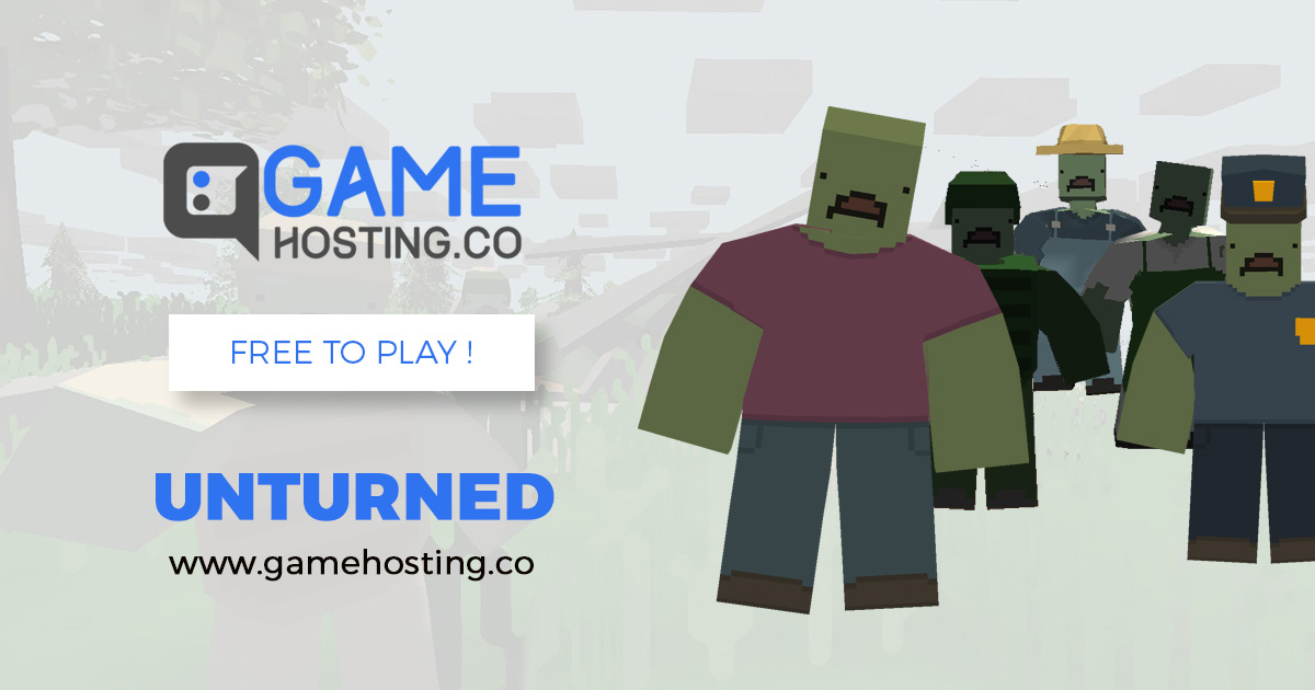 Unturned - FREE TO PLAY - GameHosting co